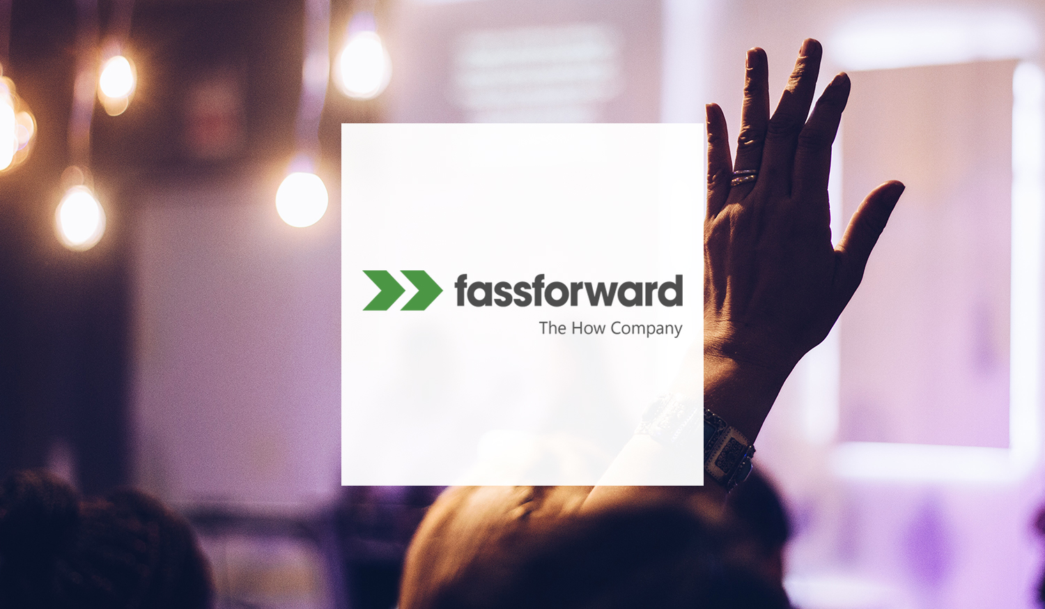 Systems and Processes with Fassforward